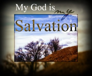 My God is My Salvation