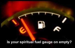 spiritual fuel gauge