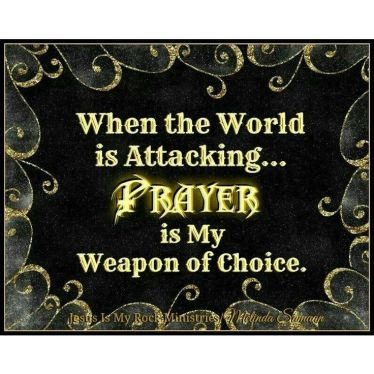 prayer-my-weapon-of-choice